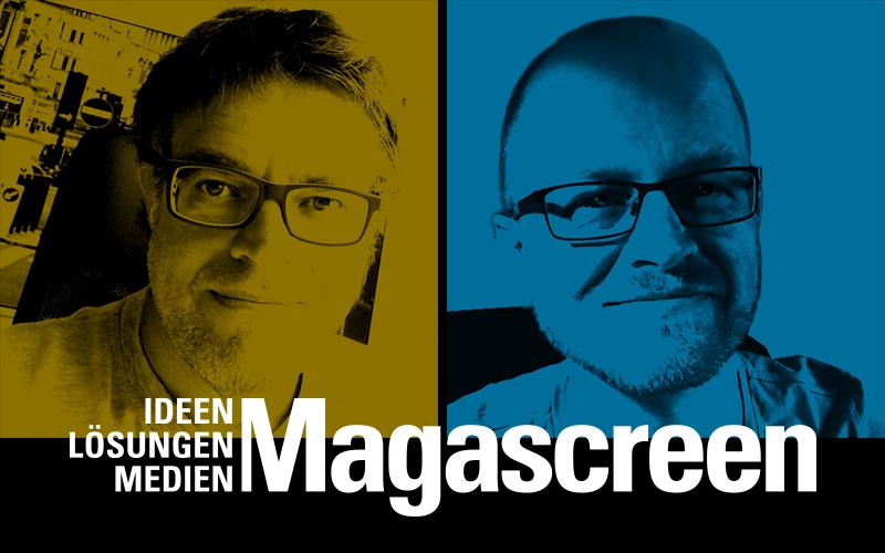 Magascreen – Ideen, Lösungen, Medien